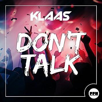 Don't Talk