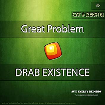 Drab Existence