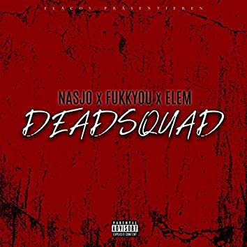 Deadsquad (feat. ELEM)