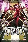 Uncanny Avengers T02 - Pour venger la Terre