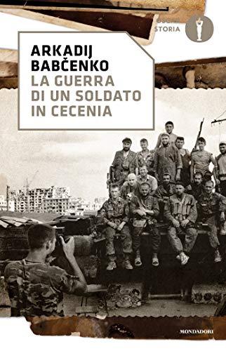 La guerra di un soldato in Cecenia (Strade blu. Fiction) (Italian Edition) eBook: Babchenko, Arkadij, Murdaca ., E.: Amazon.es: Tienda Kindle