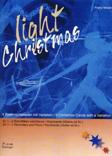 Light Christmas. Blockflöte, Klavier, Gitarre
