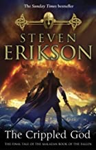 The Crippled God: The Malazan Book of the Fallen 10 by Steven Erikson (2012-01-19)