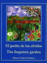 The Forgotten Garden/El Jardin de los Olvidos (English and Spanish Edition)