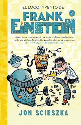 El Loco Invento de Frank Einstein / Frank Einstein and the Electro-Finger