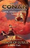 Venom of Luxur (Anok, Heretic of Stygia Volume III) (Age of Conan Hyborian Adventure)