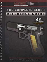 The Complete Glock Reference Guide