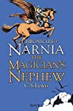 The Magician's Nephew: Book 1 (The Chronicles of Narnia)