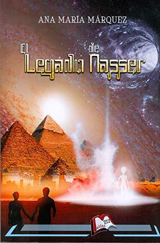 El legado de Nasser: 212 (Libros Mablaz)