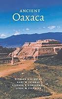 Ancient Oaxaca (Case Studies in Early Societies, Series Number 2)