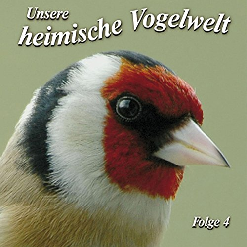 Gesänge und Rufe heimischer Vogelarten Titelbild