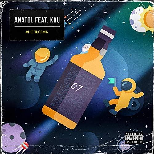 Anatol feat. Kru