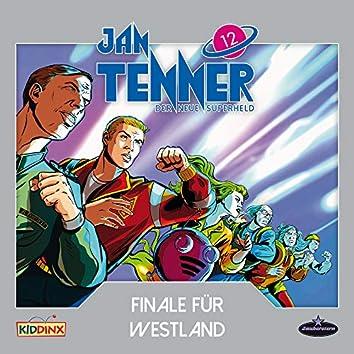 Der neue Superheld - Folge 12: Finale für Westland