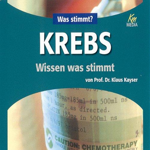 Krebs. Wissen was stimmt Titelbild