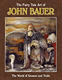The Fairy Tale Art of John Bauer (book)