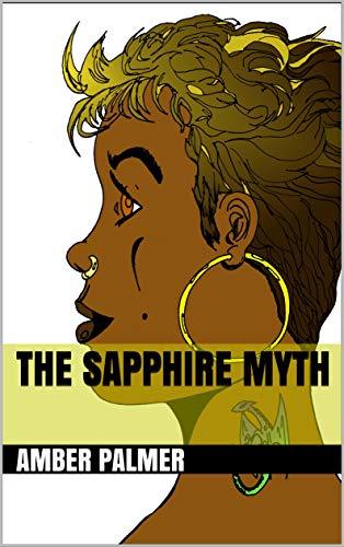 The Sapphire Myth (English Edition)