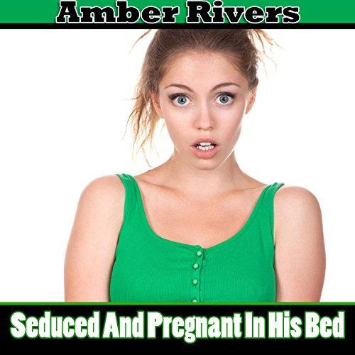 Seduced and Pregnant in His Bed audiobook cover art