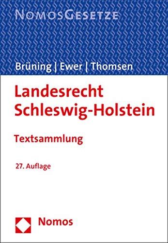 Landesrecht Schleswig-Holstein: Textsammlung - Rechtsstand: 1. September 2020