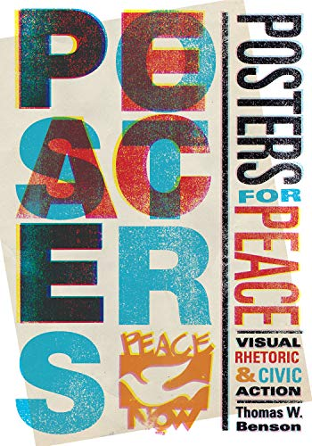 Posters for Peace: Visual Rhetoric and Civic Action (English Edition)