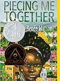 Piecing Me Together (Turtleback School & Library Binding Edition)