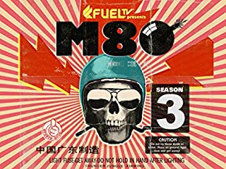 M80 - Season 3