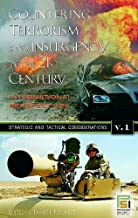 Countering Terrorism and Insurgency in the 21st Century: International Perspectives, Volume 1, Strategic and Tactical Considerations