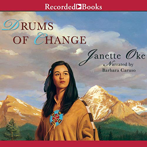 Drums of Change Audiobook By Janette Oke cover art
