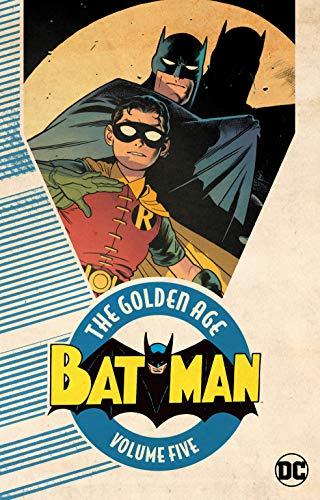 Batman: The Golden Age Vol. 5: Volume 5
