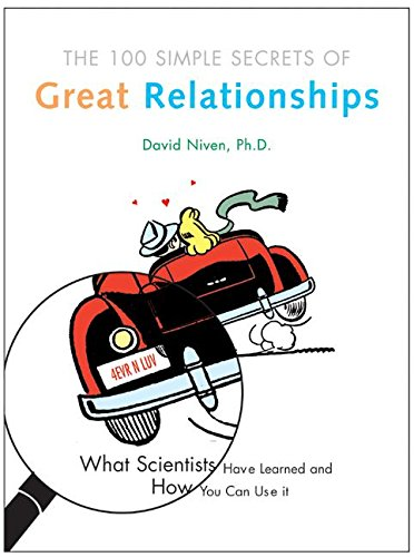 100 Simple Secrets of Great Relationships: What Scientists Have Learned and How You Can Use Itの詳細を見る