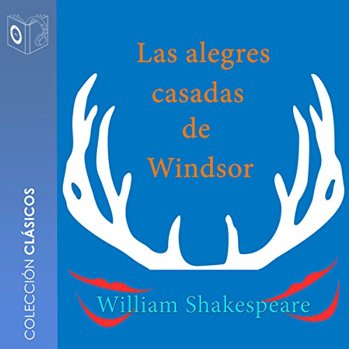 Las alegres casadas de Windsor [The Merry Wives of Windsor] audiobook cover art