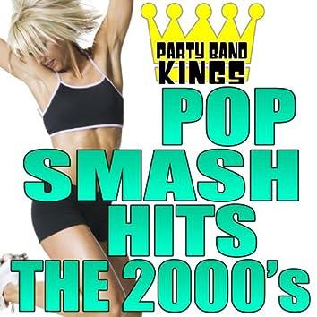 Pop Smash Hits - The 2000's