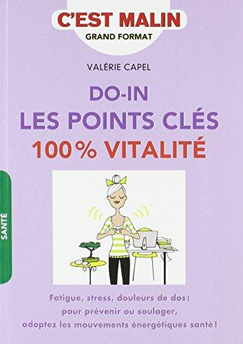 Do-In : les points clés 100% vitalité