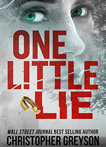 One Little Lie: A Thrilling Suspense Novel by [Christopher Greyson]