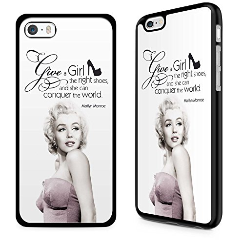 Gadget Zoo famosa citazione motivazionale Saying Funny Phone custodia cover rigida per iPhone 4 4S 5 5S 5 C 6 6S Plus nero, plastica, Marilyn Monroe Give a girl the right shoes, iPhone 6 6s Plus