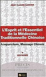 L'esprit et l'essentiel de la médecine traditionnelle chinoise de Jean-Claude chez Ambre Editions, collection Thérapie