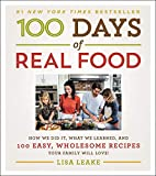 100 Days of Real Food by Lisa Leake. Cover in this picture.