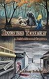 Dangerous Territory: A Keltin Moore Adventure (The Adventures of Keltin Moore Book 3) (English Edition)