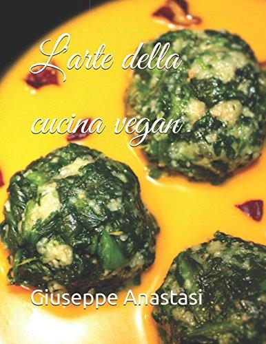 Larte Della Cucina Vegan