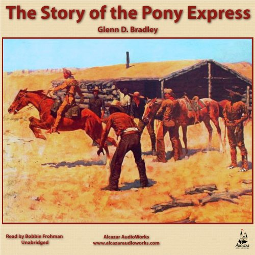 The Story of the Pony Express audiobook cover art