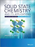 Solid State Chemistry and its Applications: Student Edition - Anthony R. West