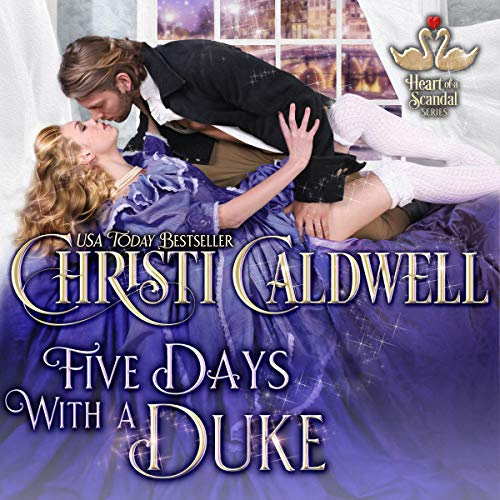 Five Days with a Duke Audiobook By Christi Caldwell cover art