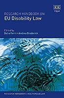 Research Handbook on Eu Disability Law (Research Handbooks in European Law)
