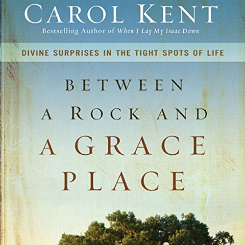 Between a Rock and a Grace Place audiobook cover art