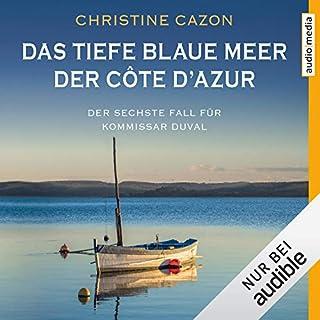 Das tiefe blaue Meer der Côte d'Azur Titelbild