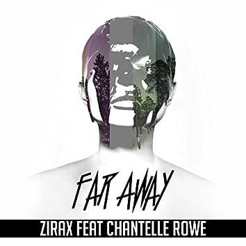 Far Away (feat. Chantelle Rowe)