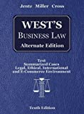 West's Business Law, Alternate Edition (with Online Legal Research Guide) by Gaylord A. Jentz (2006-09-06)