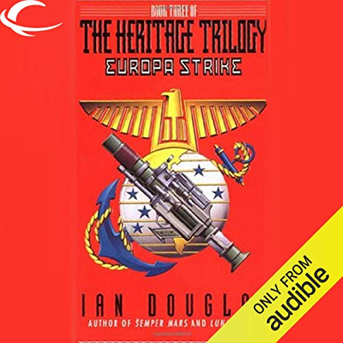 Europa Strike Audiobook By Ian Douglas cover art
