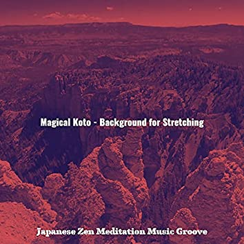 Magical Koto - Background for Stretching