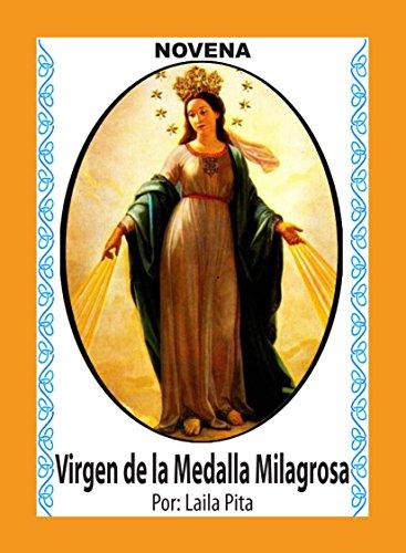 Novena De Virgen De La Medalla Milagrosa para Asuntos de Salud Física, Mental y Espiritual (Corazón Renovado nº 11)