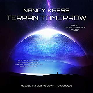Terran Tomorrow     The Yesterday's Kin Trilogy, Book 3              By:                                                                                                                                 Nancy Kress                               Narrated by:                                                                                                                                 Marguerite Gavin                      Length: 10 hrs and 58 mins     8 ratings     Overall 4.5